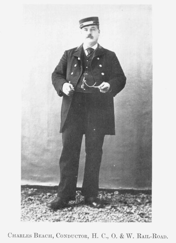 6 Charles Beach, Conductor, H.C., O. & W. Rail-Road
