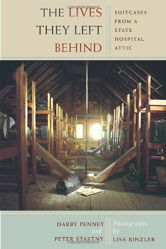 The Lives They Left Behind by Darby Penney & Peter Stastny